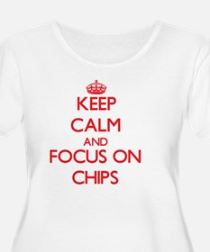 Keep Calm and focus on Chips Plus Size T-Shirt
