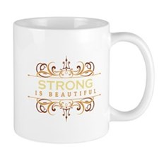 Strong is Beautiful Mug