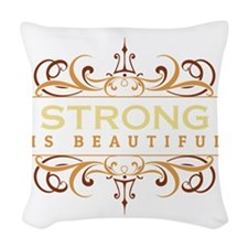 Strong is Beautiful Woven Throw Pillow