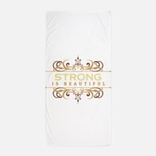 Strong is Beautiful Beach Towel