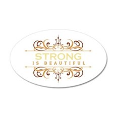 Strong is Beautiful Wall Decal
