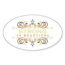 Strong is Beautiful Bumper Stickers
