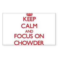 Keep Calm and focus on Chowder Decal