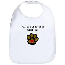 My Brother Is A Staffie Bib