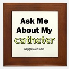 Catheter Framed Tile