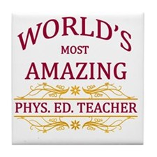 Phys. Ed. Teacher Tile Coaster