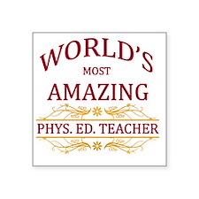 "Phys. Ed. Teacher Square Sticker 3"" x 3"""