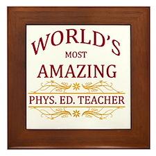 Phys. Ed. Teacher Framed Tile