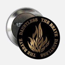 """Dauntless The Brave 2.25"""" Button"""