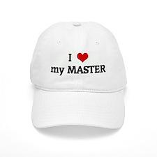I Love my MASTER Baseball Cap