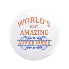 "Advice Nurse  3.5"" Button"