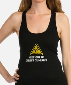 WARNING - Keep Out of Direct Sunlight Racerback Ta