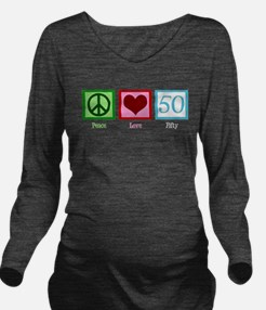 Peace Love 50 Long Sleeve Maternity T-Shirt