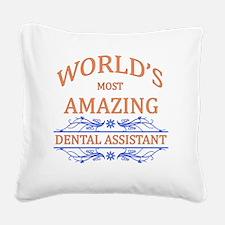 Dental Assistant Square Canvas Pillow