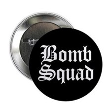 Bomb Squad Button