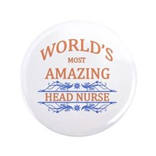 "Head Nurse 3.5"" Button"