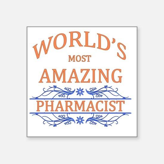 "Pharmacist Square Sticker 3"" x 3"""