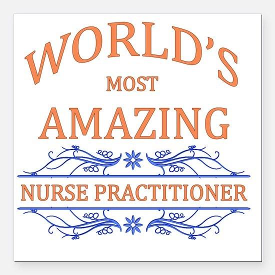 "Nurse Practitioner Square Car Magnet 3"" x 3"""