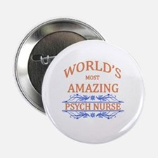 "Psych Nurse  2.25"" Button"