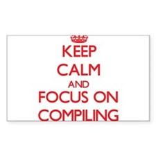 Keep Calm and focus on Compiling Decal