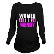 Women for Wendy Davis Long Sleeve Maternity T-Shir
