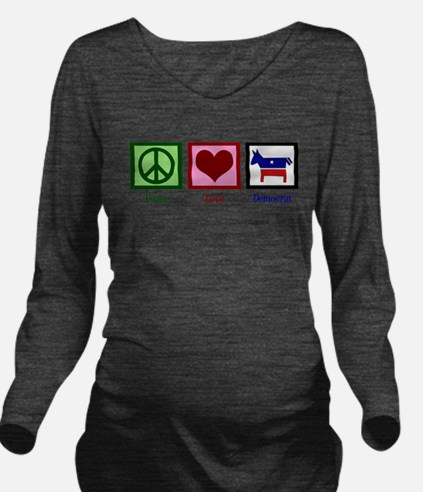 Peace Love Democrat Long Sleeve Maternity T-Shirt