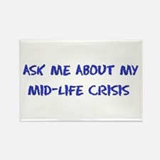 Mid-Life Crisis Rectangle Magnet