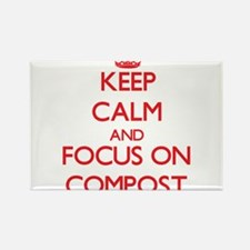 Keep Calm and focus on Compost Magnets