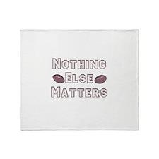 Football Nothing Else Matters Throw Blanket