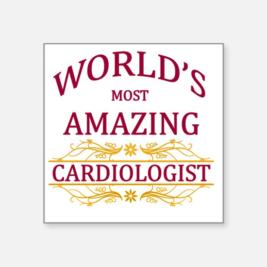 "Cardiologist  Square Sticker 3"" x 3"""