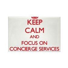 Keep Calm and focus on Concierge Services Magnets