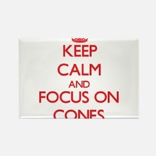 Keep Calm and focus on Cones Magnets