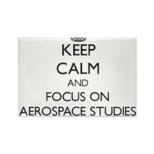 Keep calm and focus on Aerospace Studies Magnets