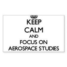 Keep calm and focus on Aerospace Studies Decal