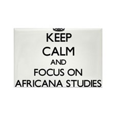 Keep calm and focus on Africana Studies Magnets