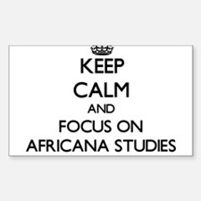 Keep calm and focus on Africana Studies Decal