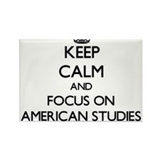 Keep calm and focus on American Studies Magnets