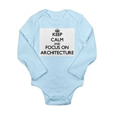 Keep calm and focus on Architecture Body Suit