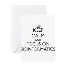 Keep calm and focus on Bioinformatics Greeting Car