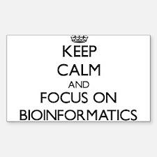 Keep calm and focus on Bioinformatics Decal