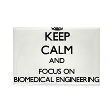 Keep calm and focus on Biomedical Engineering Magn