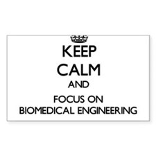 Keep calm and focus on Biomedical Engineering Stic