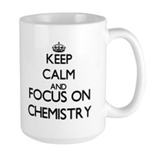 Keep calm and focus on Chemistry Mugs