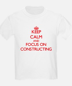 Keep Calm and focus on Constructing T-Shirt