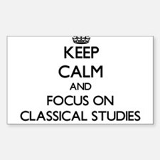 Keep calm and focus on Classical Studies Decal