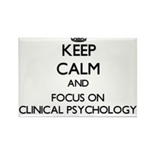 Keep calm and focus on Clinical Psychology Magnets