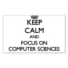 Keep calm and focus on Computer Sciences Decal