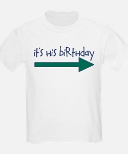 HisBdayRIGHT T-Shirt