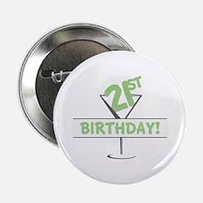 """21ST Birthday! 2.25"""" Button"""