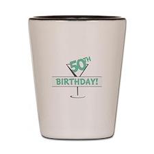 5OTH Birthday! Shot Glass